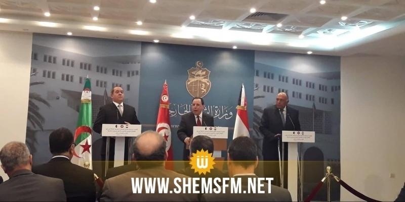 وزراء خارجية تونس والجزائر ومصر يتفقون على القيام بمساعٍ لوقف إطلاق النار في ليبيا