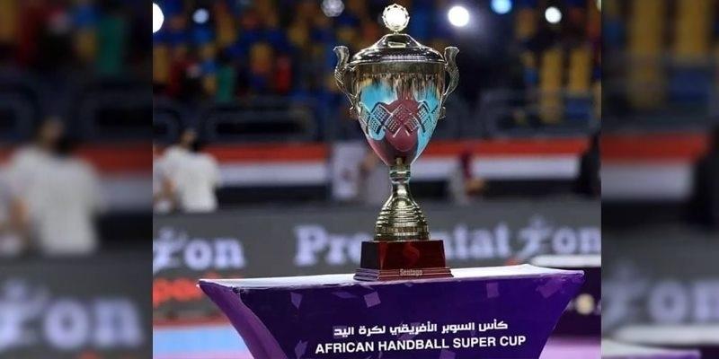 Handball : la Super Coupe africaine se déroulera à Agadir au Maroc